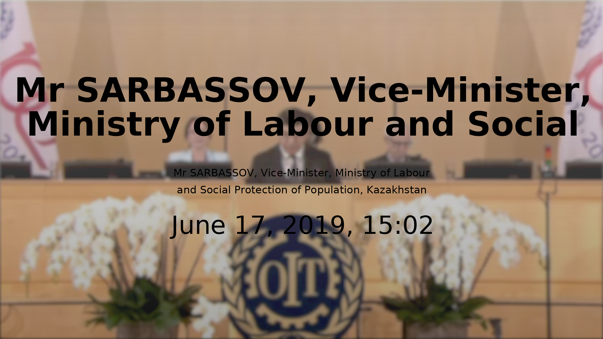 Mr SARBASSOV, Vice-Minister, Ministry of Labour and Social